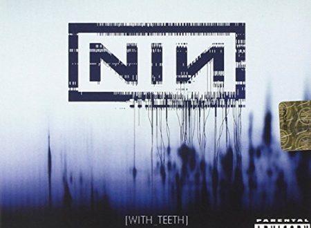 With Teeth dei Nine Inch Nails la recensione