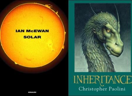 Recensioni minime: Solar di McEwan e Inheritance di Paolini