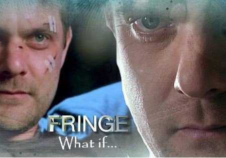 Fringe – What if…