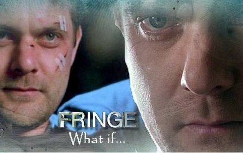 Fringe – What if…
